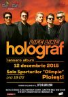 Bilete la Holograf - Ploiesti 12 Dec 2015