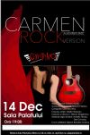 Bilete la Carmen - Rock Version 14 Dec 2016
