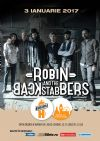 Bilete la Robin and the Backstabbers - 03 Ian 2017