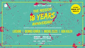 The Mission 18 Years Anniversary