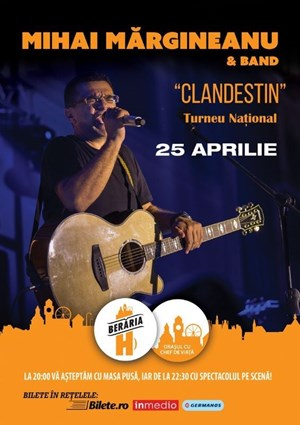 Mihai Margineanu & Band - Clandestin - Turneu National