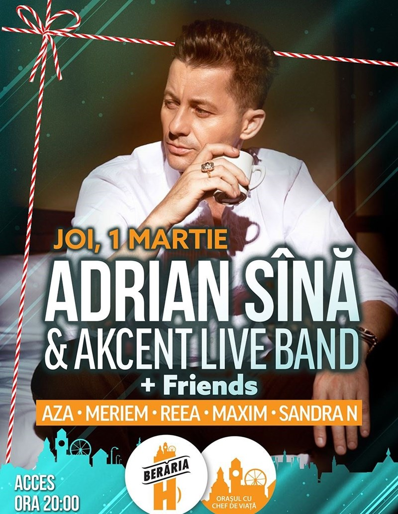 Adrian Sina & Akcent Live Band + Friends